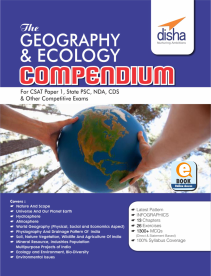 The Geography & Ecology Compendium for CSAT Paper 1 State PCS CDS NDA & other Competitive Exams