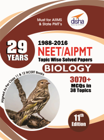 29 Years NEET AIPMT Topic wise Solved Papers BIOLOGY 1988 to 2016 (11th Edition)