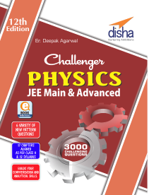 Challenger Physics for JEE Main & Advanced (12th Edition)