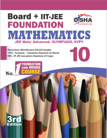 New pattern Class 10 Board + IIT-JEE Foundation MATHEMATICS 3rd Edition